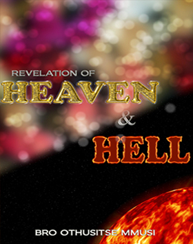 Revelation-of-Heaven-&-Hell-Bro-Othusitse-Mmusi