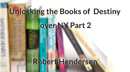 Robert-Henderson-Unlocking-books-of-destiny-part2