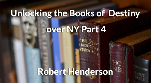 Robert-Henderson-Unlocking-books-of-destiny-part4