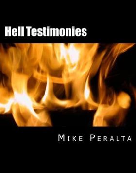 Hell-testimonies-mike-peralta