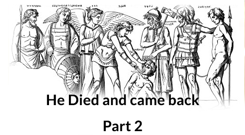 He-died-and-came-back-part2