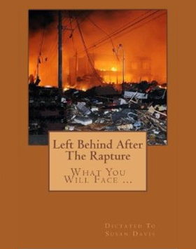 Left Behind after the Rapture - Susan Davis