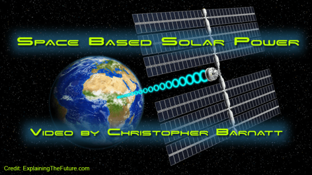 Space Based Solar Power - By Christopher Barnatt
