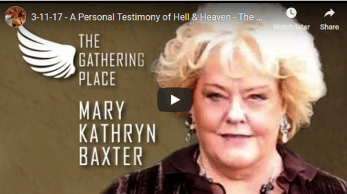 Mary Baxter : A Personal Testimony of Hell & Heaven - The