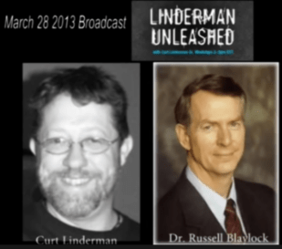 Dr Russell Blaylock on Linderman Unleashed