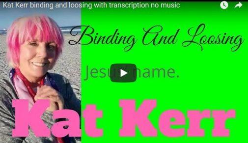 Kat Kerr Binding And Loosing 5 Minute Prayer Christ